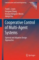 Cooperative Control of Multi-Agent Systems Optimal and Adaptive Design Approaches için kapak resmi