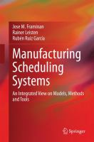 Manufacturing Scheduling Systems An Integrated View on Models, Methods and Tools için kapak resmi