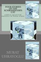 Four stories of the Schrödinger's cat & simple quantum physics in four steps için kapak resmi