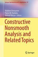 Constructive Nonsmooth Analysis and Related Topics için kapak resmi
