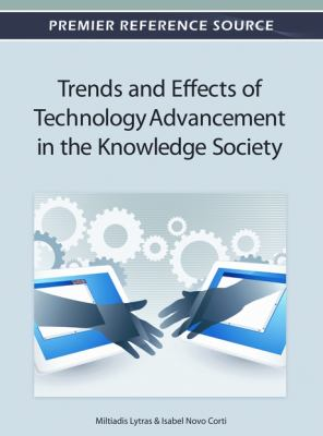 Trends and effects of technology advancement in the knowledge society için kapak resmi