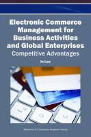 Electronic commerce management for business activities and global enterprises competitive advantages için kapak resmi