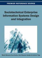 Sociotechnical enterprise information systems design and integration için kapak resmi