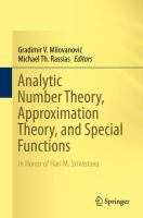 Analytic Number Theory, Approximation Theory, and Special Functions In Honor of Hari M. Srivastava için kapak resmi