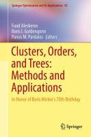 Clusters, Orders, and Trees: Methods and Applications In Honor of Boris Mirkin's 70th Birthday için kapak resmi