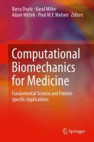 Computational Biomechanics for Medicine Fundamental Science and Patient-specific Applications için kapak resmi