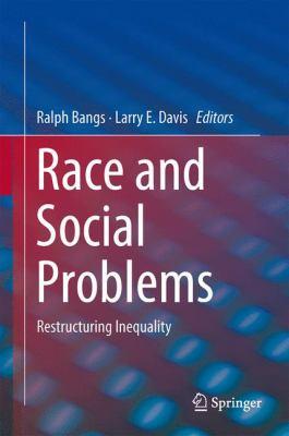 Race and Social Problems Restructuring Inequality için kapak resmi