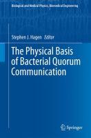 The Physical Basis of Bacterial Quorum Communication için kapak resmi