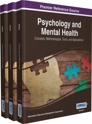 Psychology and mental health : concepts, methodologies, tools, and applications için kapak resmi