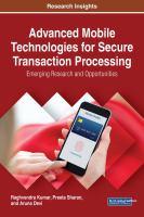 Advanced mobile technologies for secure transaction processing için kapak resmi