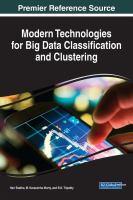Modern technologies for big data classification and clustering için kapak resmi