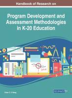 Handbook of research on program development and assessment methodologies in K-20 education için kapak resmi