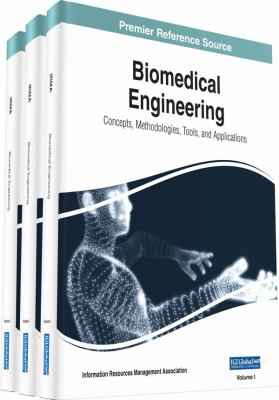 Biomedical engineering : concepts, methodologies, tools, and applications için kapak resmi