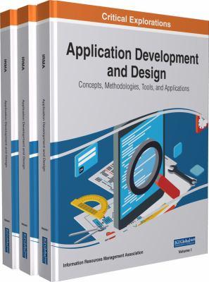 Application development and design : concepts, methodologies, tools, and applications için kapak resmi