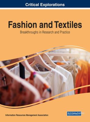 Fashion and textiles : breakthroughs in research and practice için kapak resmi