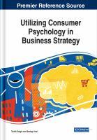 Utilizing consumer psychology in business strategy için kapak resmi