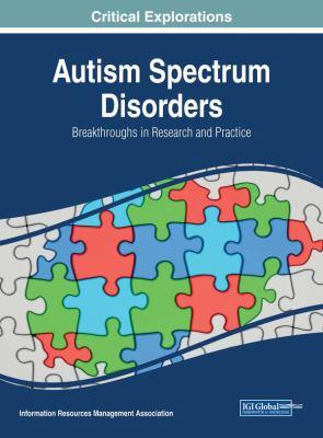 Autism spectrum disorders : breakthroughs in research and practice için kapak resmi