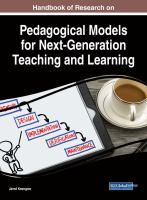 Handbook of research on pedagogical models for next generation teaching and learning için kapak resmi