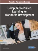 Computer-mediated learning for workforce development için kapak resmi