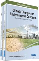 Climate change and environmental concerns : breakthroughs in research and practice için kapak resmi