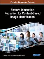 Feature dimension reduction for content-based image identification için kapak resmi