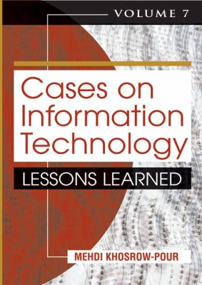 Cases on information technology lessons learned. Volume 7 için kapak resmi