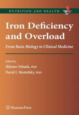 Iron Deficiency and Overload From Basic Biology to Clinical Medicine için kapak resmi
