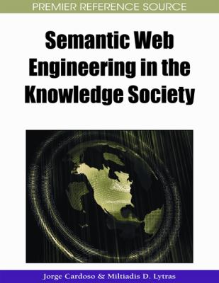 Semantic Web engineering in the knowledge society için kapak resmi