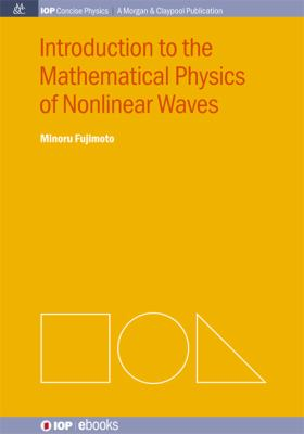 Introduction to the mathematical physics of nonlinear waves için kapak resmi