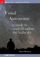 Visual astronomy : a guide to understanding the night sky için kapak resmi