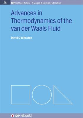 Advances in thermodynamics of the van der Waals fluid için kapak resmi