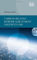 Carbon-related border adjustment and WTO law için kapak resmi