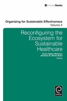 Reconfiguring the eco-system for sustainable healthcare için kapak resmi
