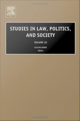 Studies in law, politics, and society. Vol. 35 için kapak resmi