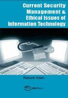 Current security management & ethical issues of information technology için kapak resmi