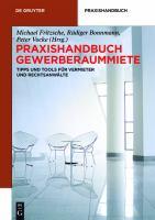 Praxishandbuch Gewerberaummiete : Tipps und Tools für Vermieter und Rechtsanwälte için kapak resmi