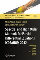Spectral and High Order Methods for Partial Differential Equations - ICOSAHOM 2012 Selected papers from the ICOSAHOM conference, June 25-29, 2012, Gammarth, Tunisia için kapak resmi