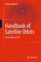Handbook of Satellite Orbits From Kepler to GPS için kapak resmi