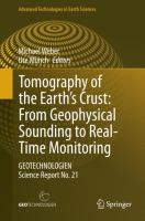 Tomography of the Earth's Crust: From Geophysical Sounding to Real-Time Monitoring GEOTECHNOLOGIEN Science Report No. 21 için kapak resmi