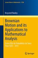 Brownian Motion and its Applications to Mathematical Analysis École d'Été de Probabilités de Saint-Flour XLIII – 2013 için kapak resmi