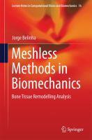 Meshless Methods in Biomechanics Bone Tissue Remodelling Analysis için kapak resmi