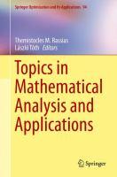 Topics in Mathematical Analysis and Applications için kapak resmi