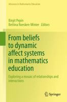 From beliefs to dynamic affect systems in mathematics education Exploring a mosaic of relationships and interactions için kapak resmi