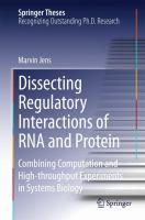Dissecting Regulatory Interactions of RNA and Protein Combining Computation and High-throughput Experiments in Systems Biology için kapak resmi