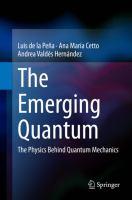 The Emerging Quantum The Physics Behind Quantum Mechanics için kapak resmi