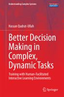 Better Decision Making in Complex, Dynamic Tasks Training with Human-Facilitated Interactive Learning Environments için kapak resmi