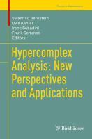 Hypercomplex Analysis: New Perspectives and Applications için kapak resmi