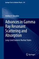Advances in Gamma Ray Resonant Scattering and Absorption Long-Lived Isomeric Nuclear States için kapak resmi