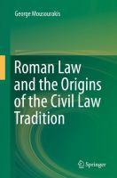 Roman Law and the Origins of the Civil Law Tradition için kapak resmi