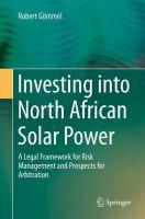 Investing into North African Solar Power A Legal Framework for Risk Management and Prospects for Arbitration için kapak resmi